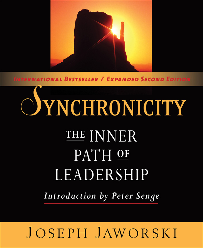 Synchronicity. The Inner Path of Leadership