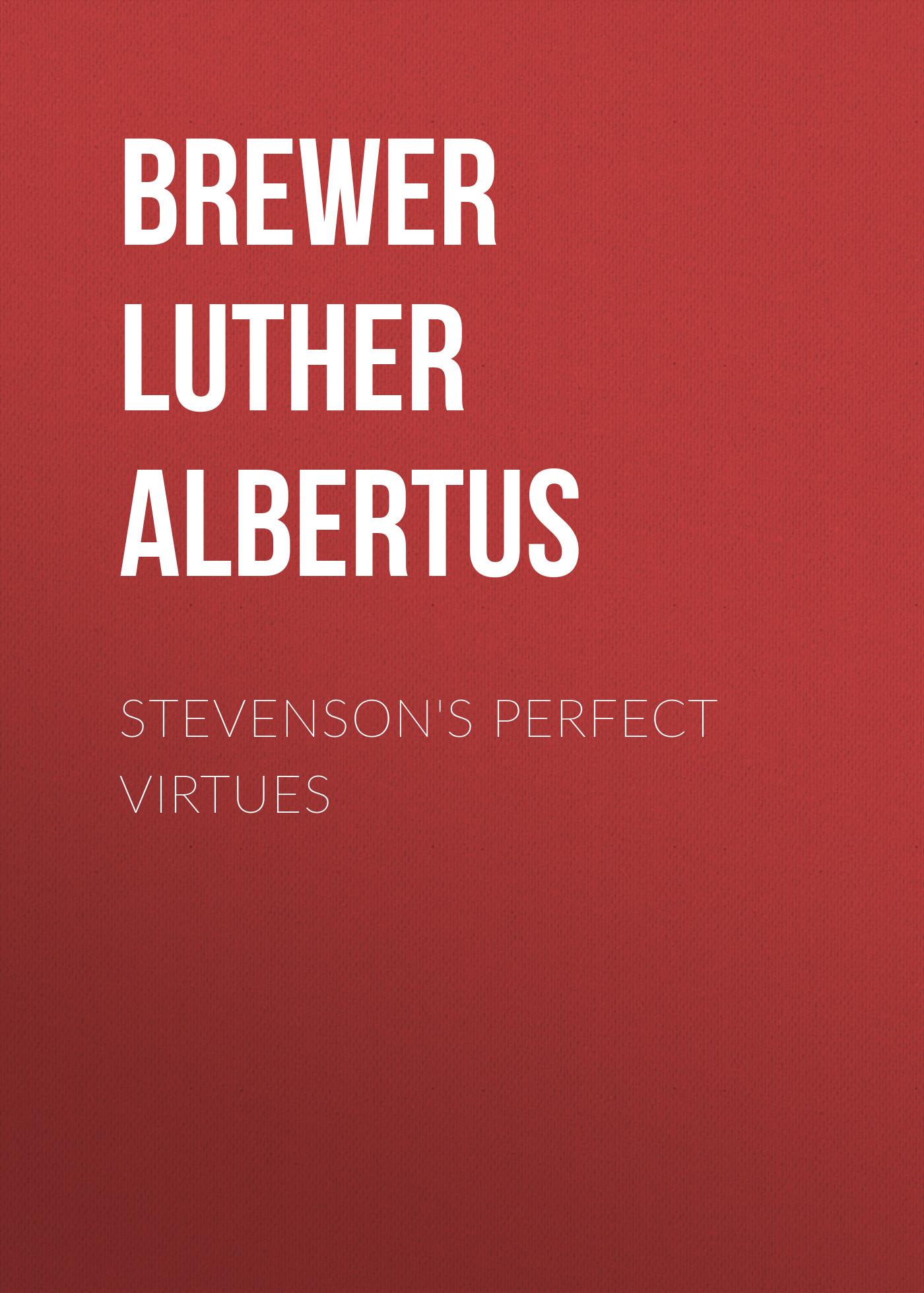 Stevenson's Perfect Virtues