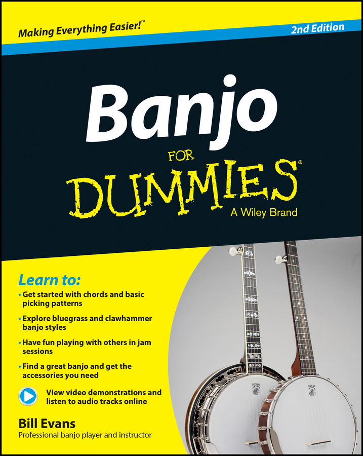 Banjo For Dummies. Book + Online Video and Audio Instruction