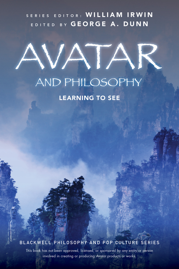 Avatar and Philosophy. Learning to See