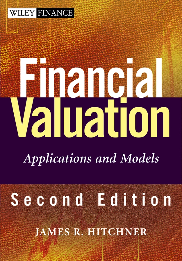Financial Valuation. Applications and Models