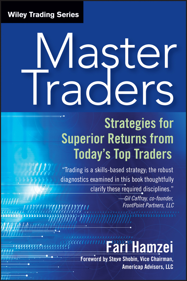 Master Traders. Strategies for Superior Returns from Today's Top Traders