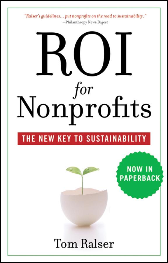 ROI For Nonprofits. The New Key to Sustainability
