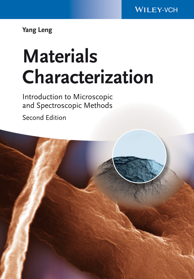 Materials Characterization. Introduction to Microscopic and Spectroscopic Methods
