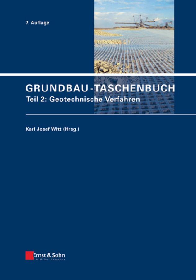 Grundbau-Taschenbuch. Teil 2: Geotechnische Verfahren