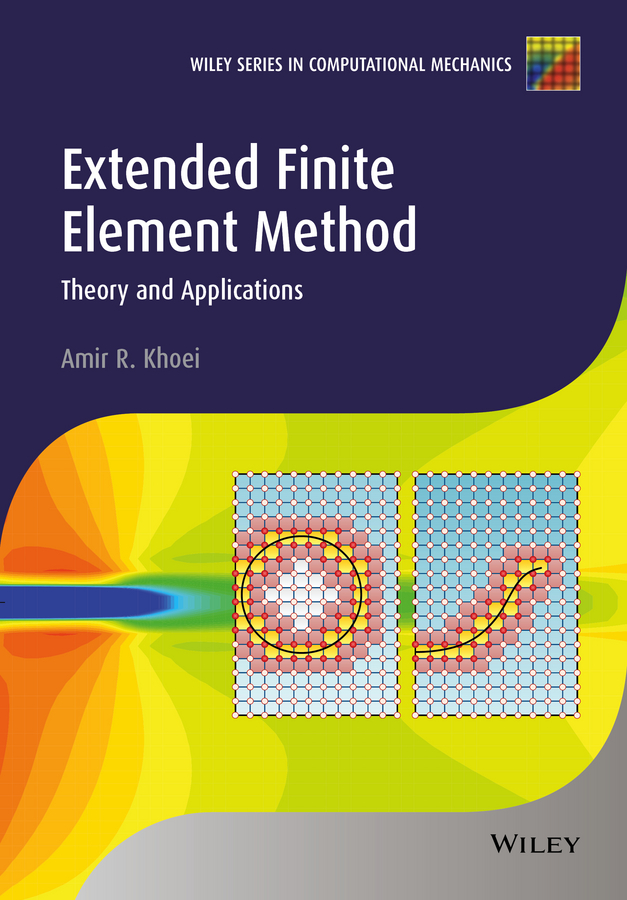 Extended Finite Element Method. Theory and Applications