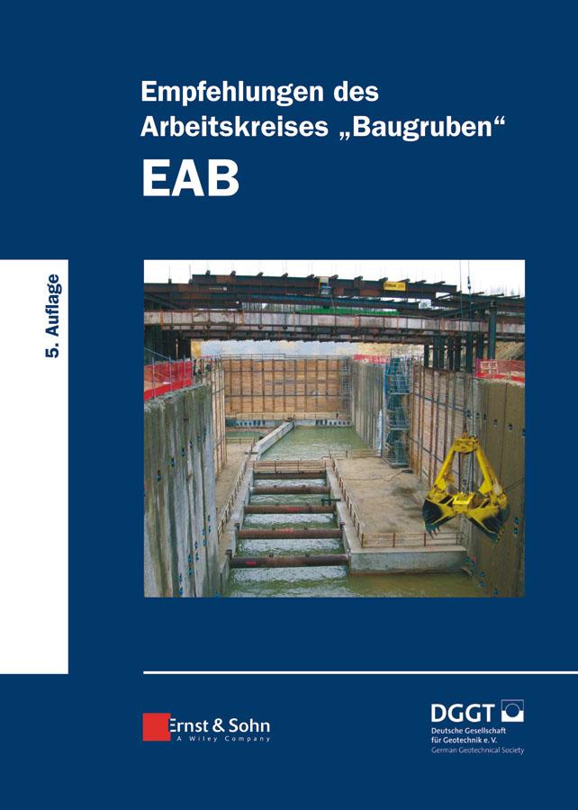 Empfehlungen des Arbeitskreises«Baugruben» (EAB)