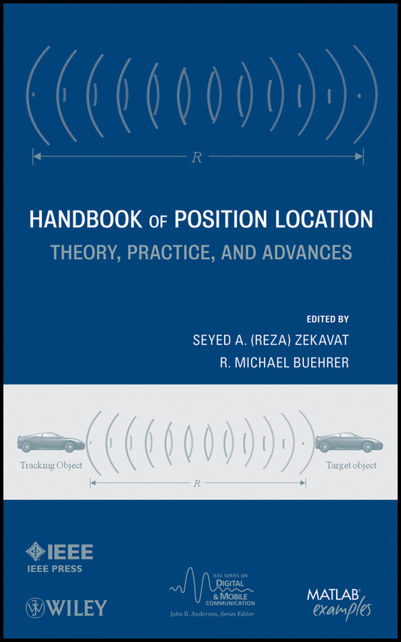 Handbook of Position Location. Theory, Practice and Advances