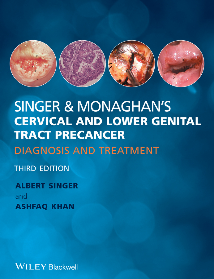 Singer&Monaghan's Cervical and Lower Genital Tract Precancer. Diagnosis and Treatment