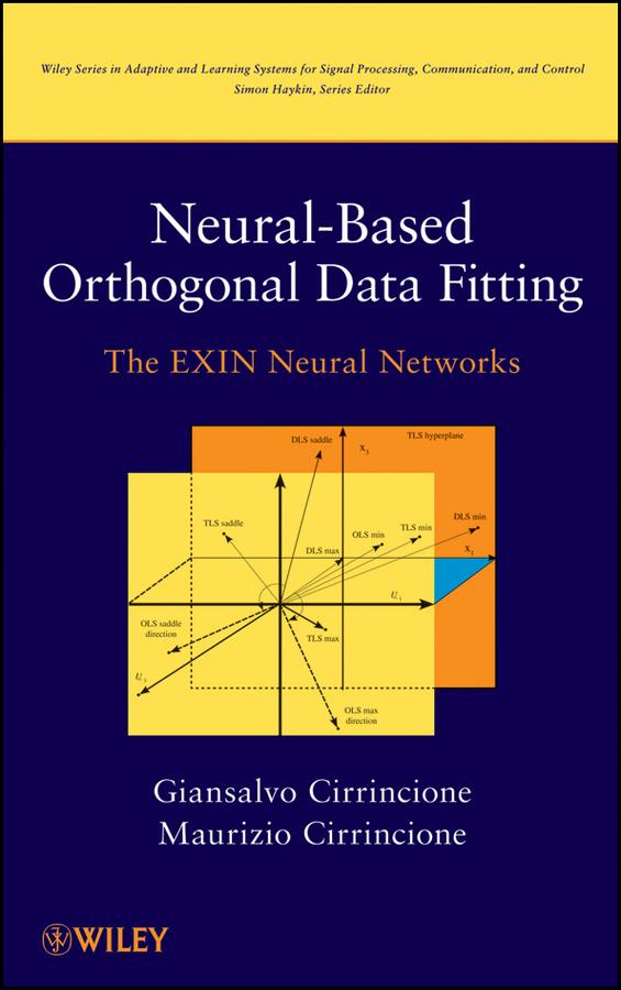 Neural-Based Orthogonal Data Fitting. The EXIN Neural Networks