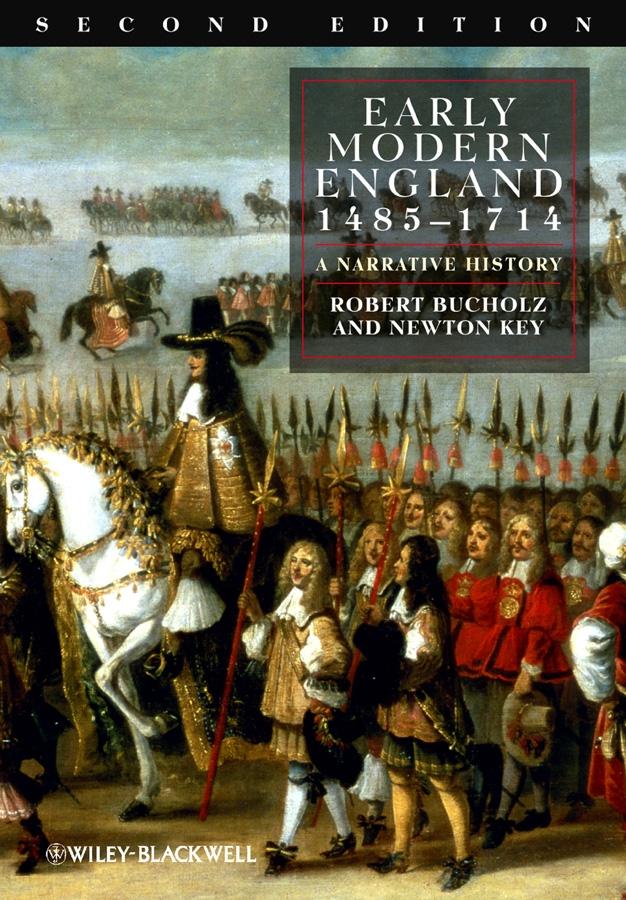 Early Modern England 1485-1714. A Narrative History