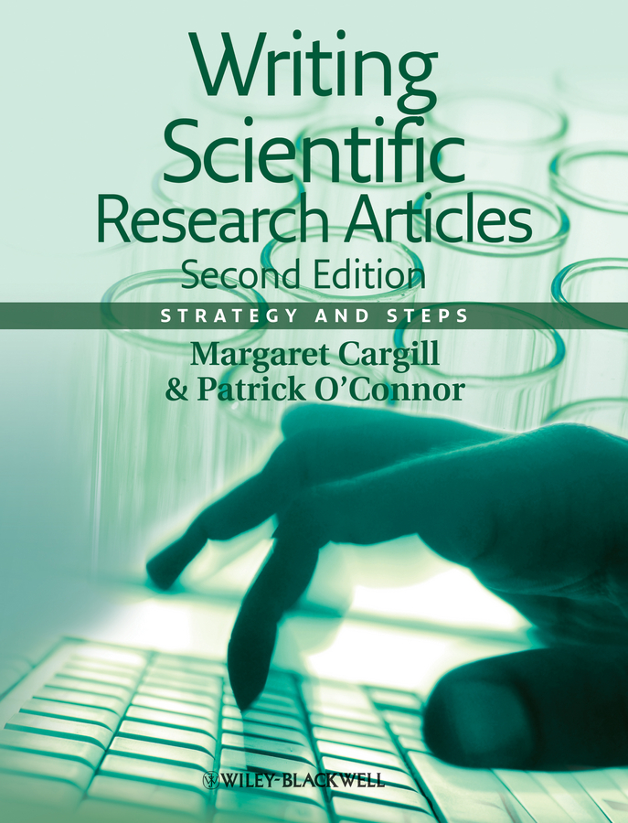 Writing Scientific Research Articles. Strategy and Steps