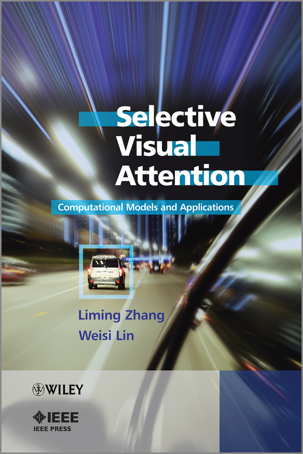 Selective Visual Attention. Computational Models and Applications