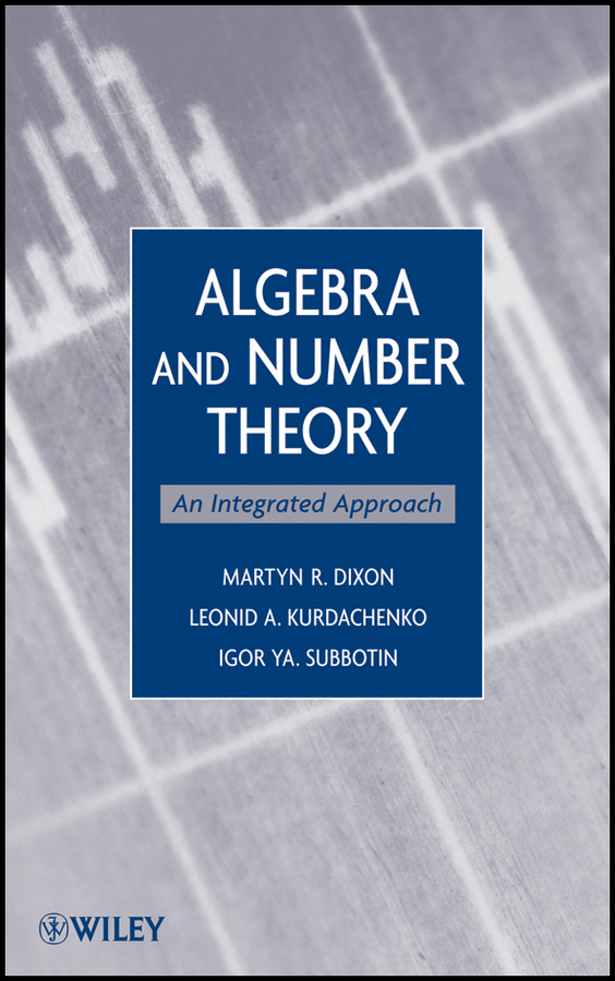 Algebra and Number Theory. An Integrated Approach