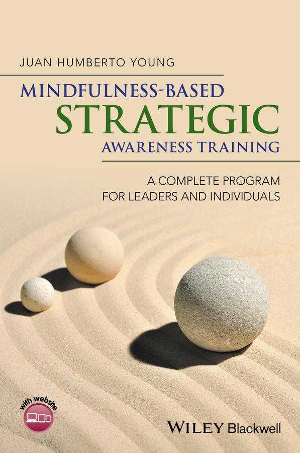Mindfulness-Based Strategic Awareness Training. A Complete Program for Leaders and Individuals