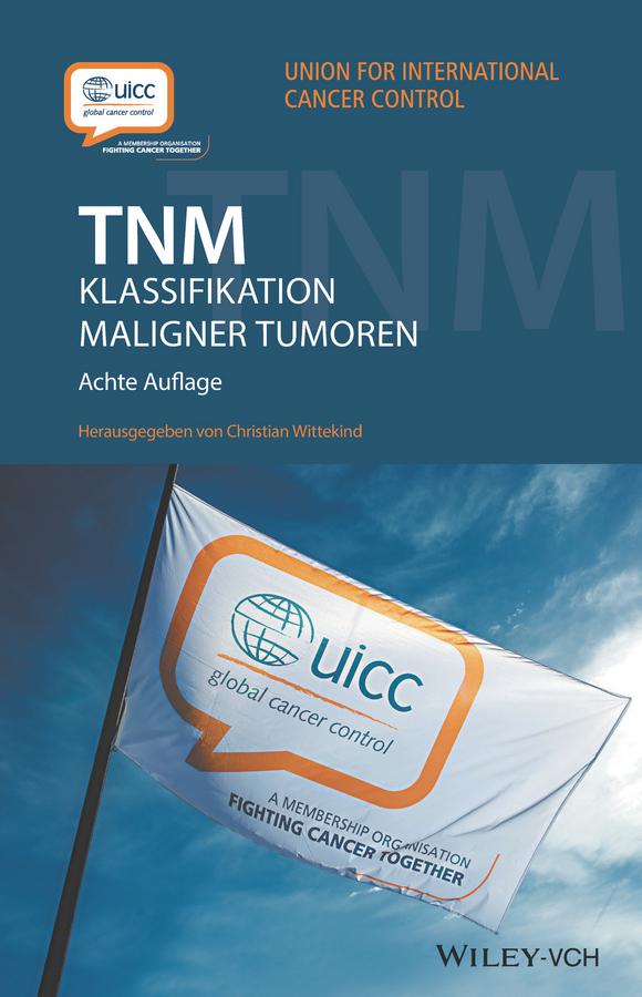 TNM. Klassifikation maligner Tumoren