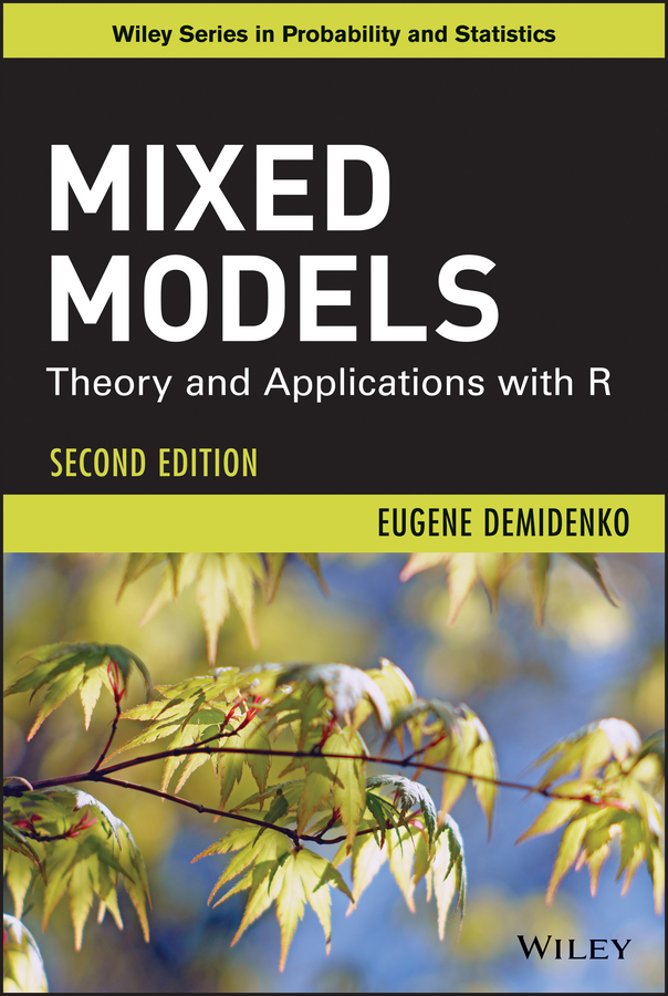 Mixed Models. Theory and Applications with R