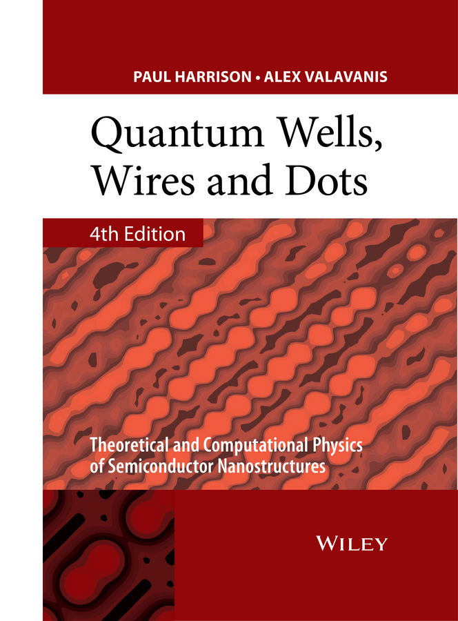 Quantum Wells, Wires and Dots. Theoretical and Computational Physics of Semiconductor Nanostructures