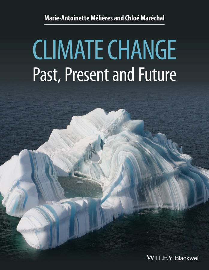 Climate Change. Past, Present, and Future