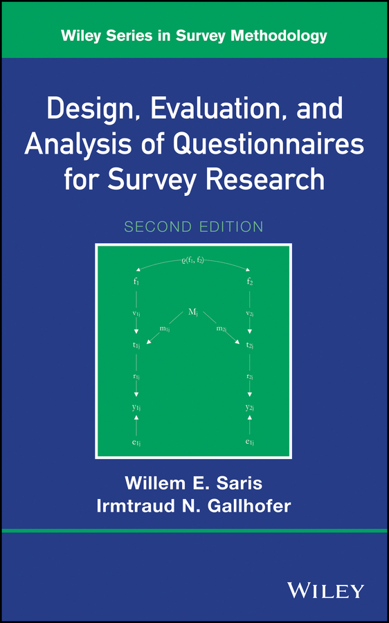 Design, Evaluation, and Analysis of Questionnaires for Survey Research