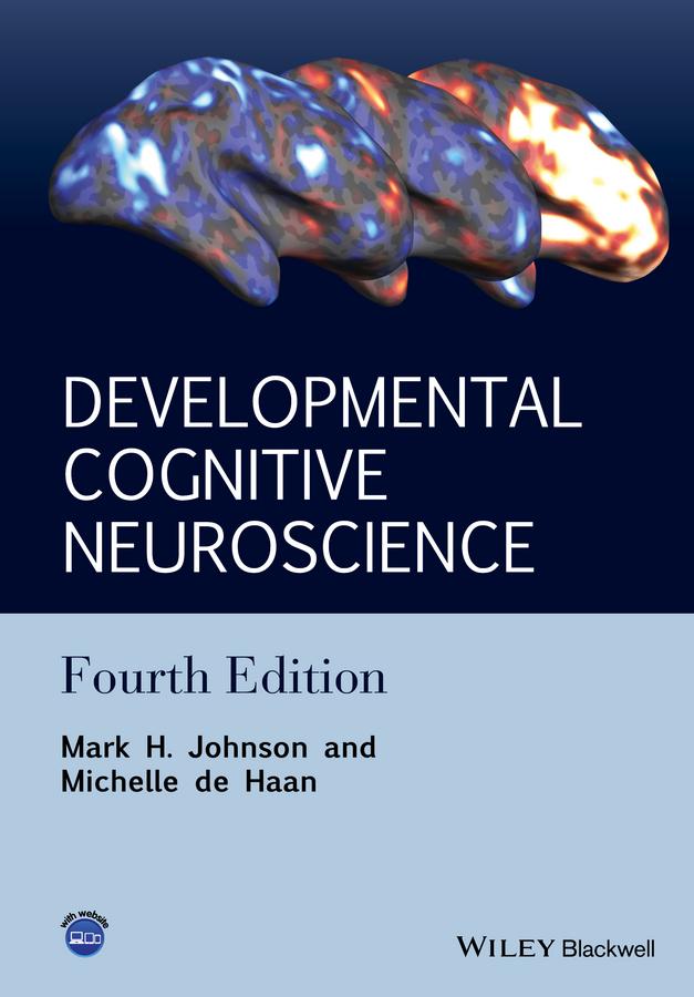 Developmental Cognitive Neuroscience. An Introduction