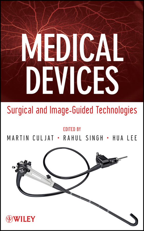 Medical Devices. Surgical and Image-Guided Technologies