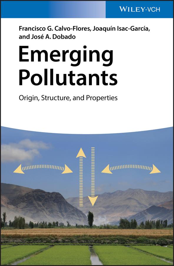 Emerging Pollutants. Origin, Structure, and Properties