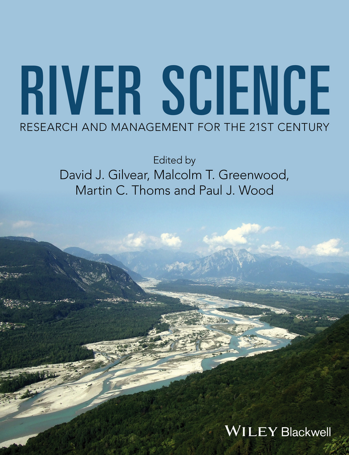 River Science. Research and Management for the 21st Century