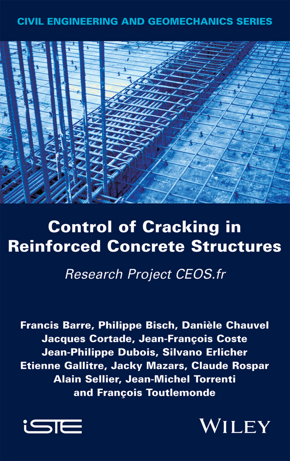 Control of Cracking in Reinforced Concrete Structures. Research Project CEOS.fr