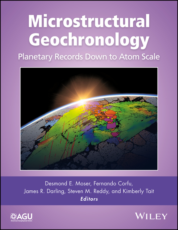 Microstructural Geochronology. Planetary Records Down to Atom Scale