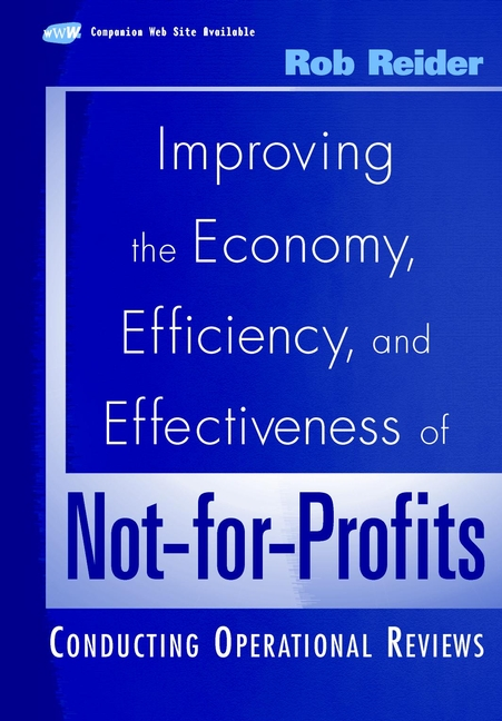 Improving the Economy, Efficiency, and Effectiveness of Not-for-Profits. Conducting Operational Reviews