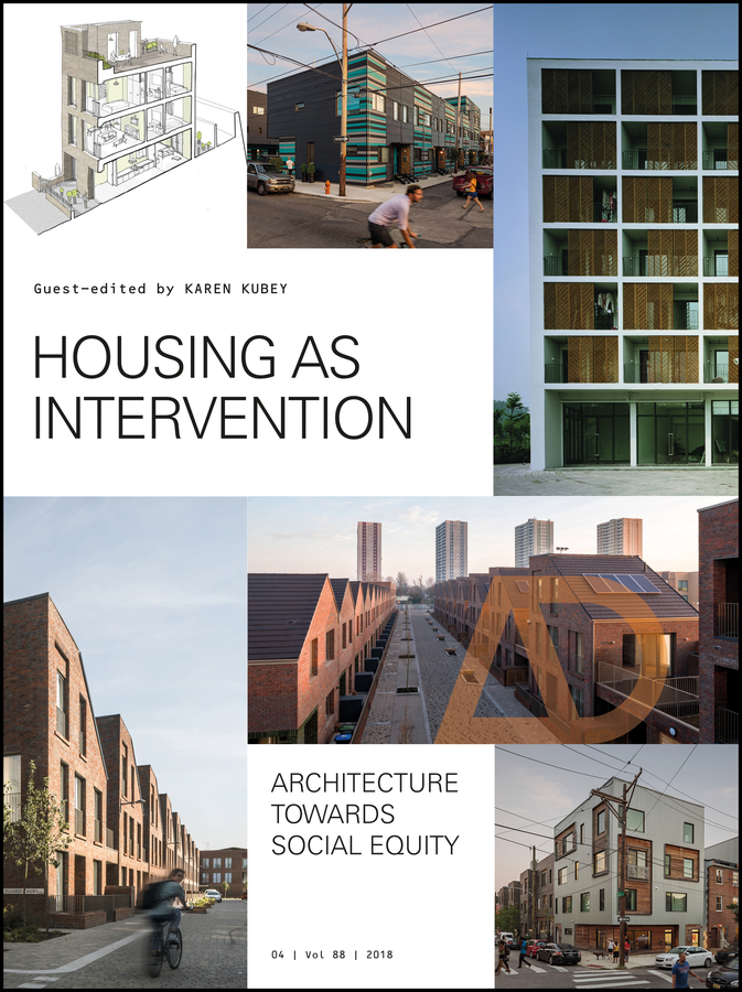 Housing as Intervention. Architecture towards social equity