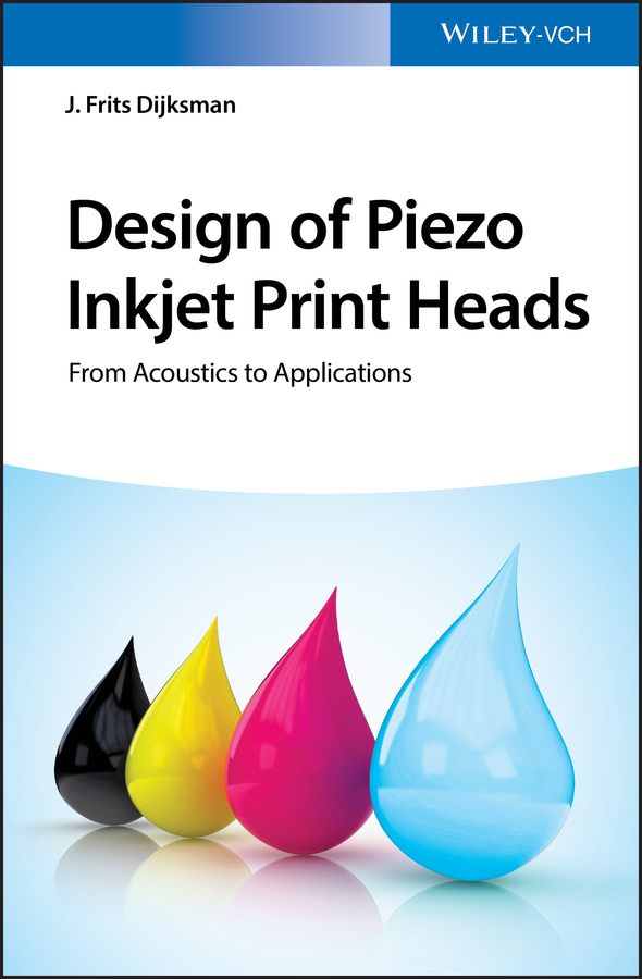 Design of Piezo Inkjet Print Heads. From Acoustics to Applications