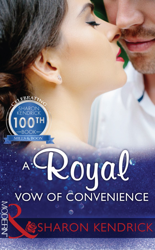 A Royal Vow Of Convenience: The steamy new romance from a multi-million selling author