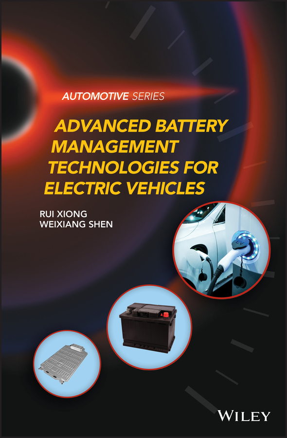 Advanced Battery Management Technologies for Electric Vehicles