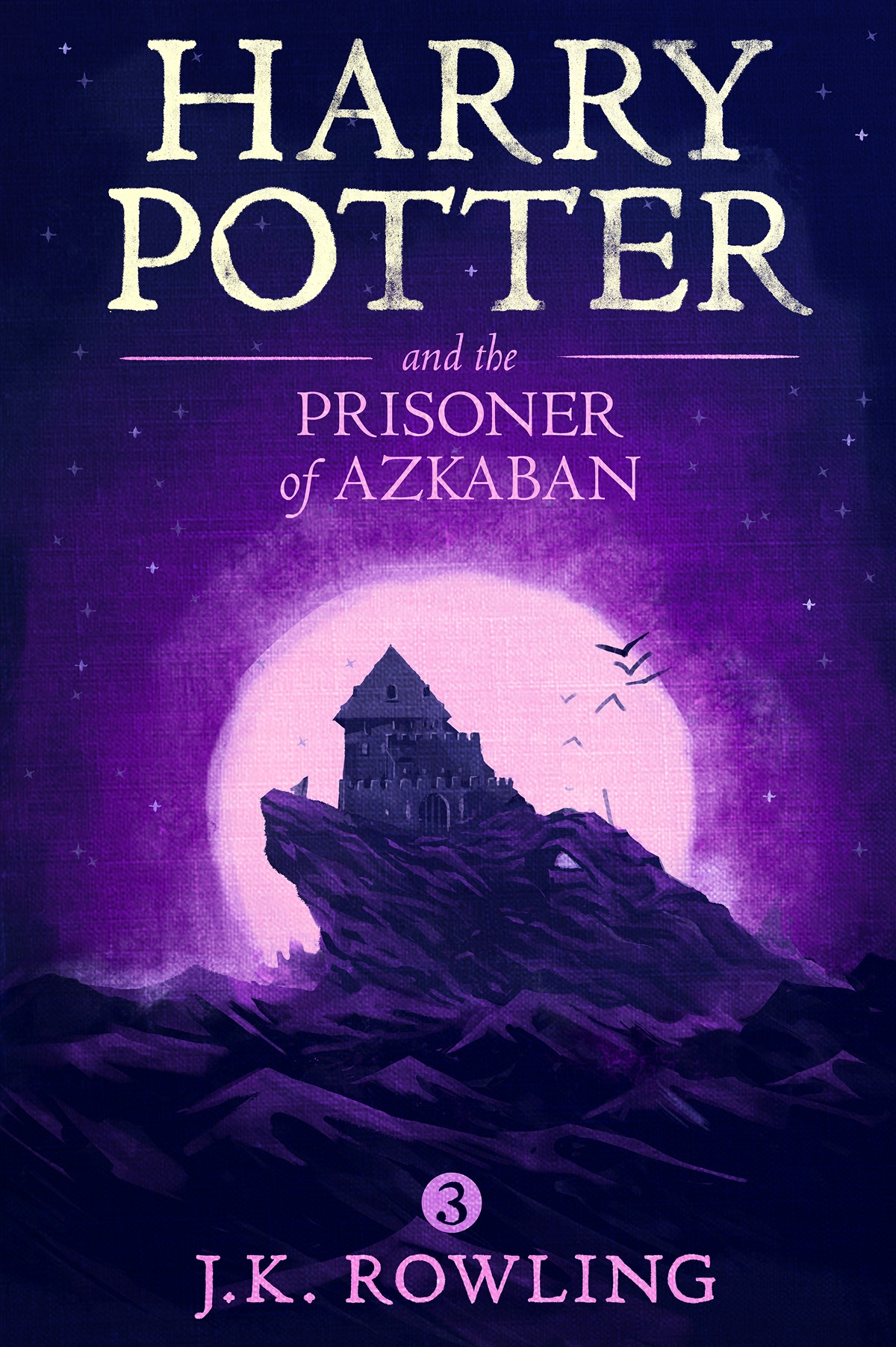Harry Potter and the Prisoner of Azkaban. Джоан Кэтлин Роулинг
