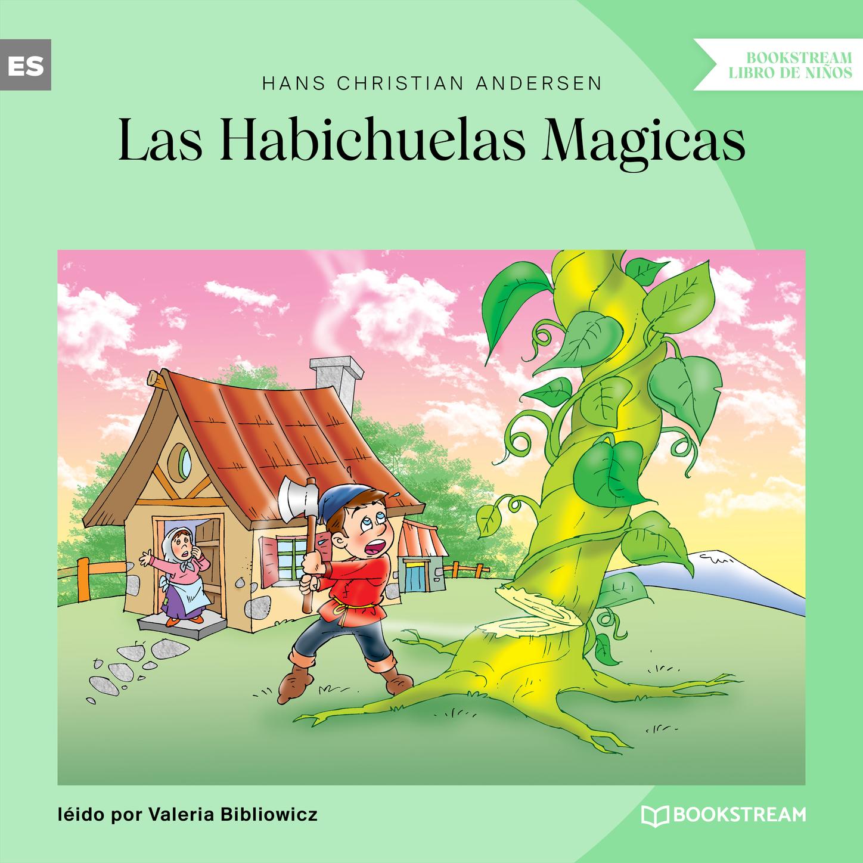 Las Habichuelas Magicas (Versión íntegra)