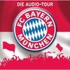 FC Bayern München  - Die Audio-Tour