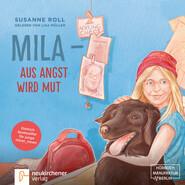 Mila aus Angst wird Mut - Dietrich Bonhoeffer für junge Leser_Innen