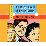 The Many Loves of Dobie Gillis (Unabridged)