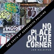 No Place on the Corner - Jan Haldipur (Unabridged)