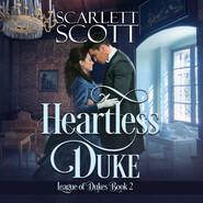 Heartless Duke - League of Dukes, Book 2 (Unabridged)
