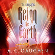 Reign the Earth (Unabridged)