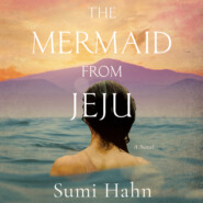 The Mermaid from Jeju (Unabridged)