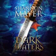 Dark Waters - Celtic Legacy Series, Book 1 (Unabridged)