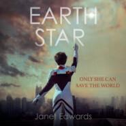 Earth Star - Earth Girl, Book 2 (Unabridged)