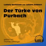 Der Türke von Purbach (Ungekürzt)