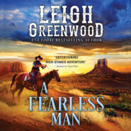 A Fearless Man - Seven Brides, Book 4 (Unabridged)