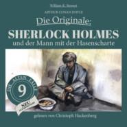 Sherlock Holmes und der Mann mit der Hasenscharte - Die Originale: Die alten Fälle neu, Folge 9 (Ungekürzt)