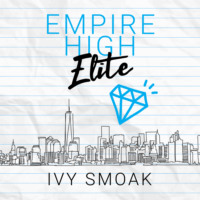 Empire High Elite - Empire High, Book 2 (Unabridged)